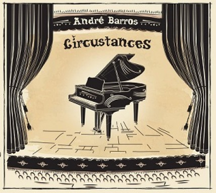 André Barros - Circustances ( CD / Digital)