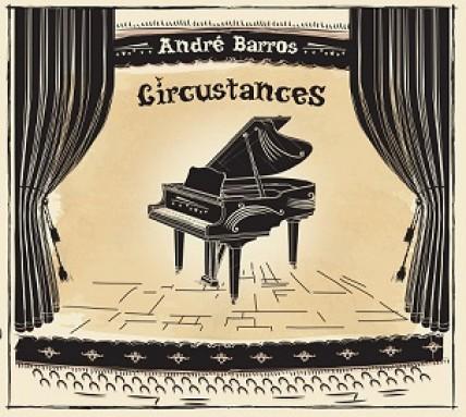 André Barros - Circustances